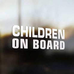 Children on board sticker