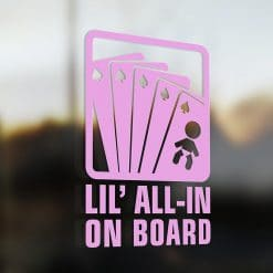 Lil' pocker all-in on board car sticker