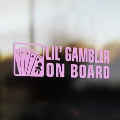 Lil' gambler on board car sticker